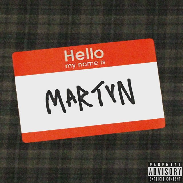 Hello, My Name Is Martyn