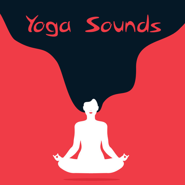Yoga Sounds – Spirit Calmness Yoga & Meditation New Age Music