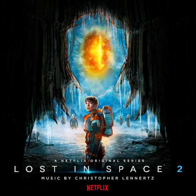 Lost in Space: Season 2 (A Netflix Original Series Soundtrack)