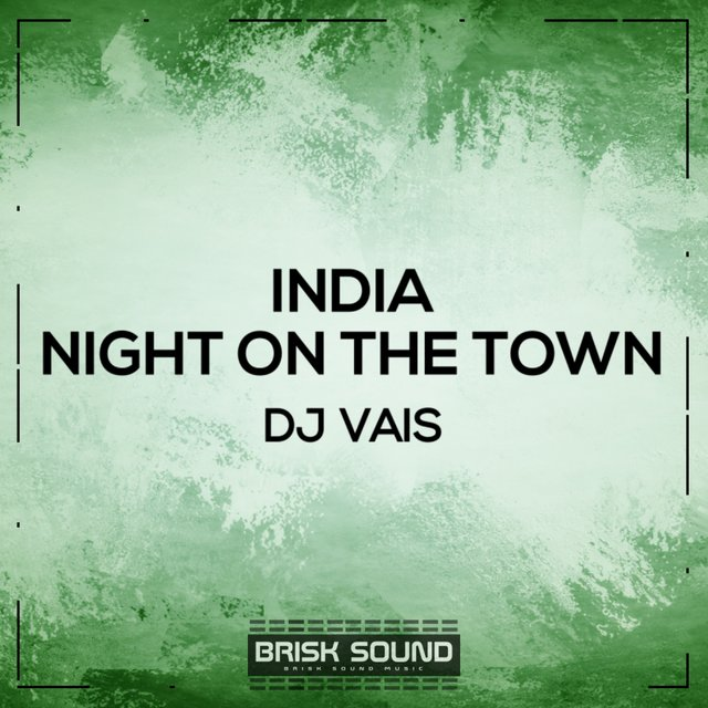 India / Night On The Town