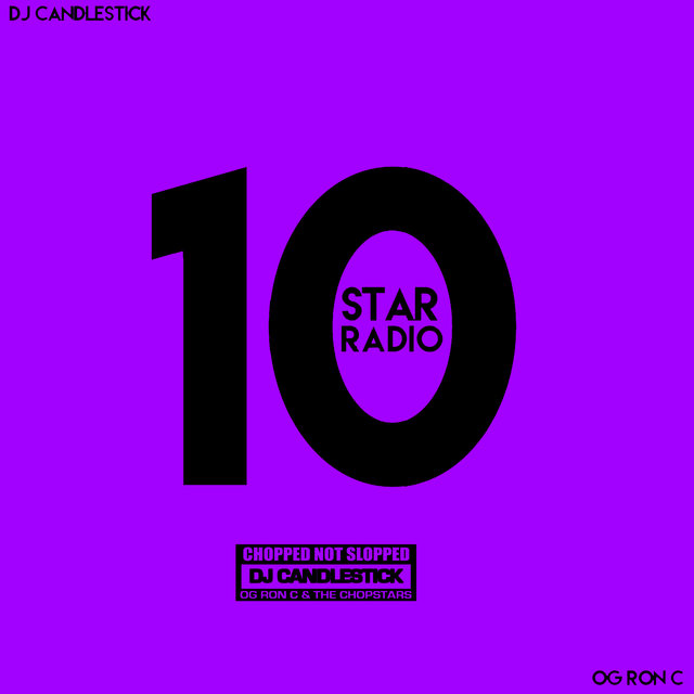 Star Radio, Vol. 10 (ChopNotSlop)
