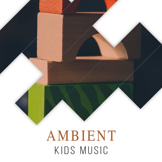 Ambient Kids Music