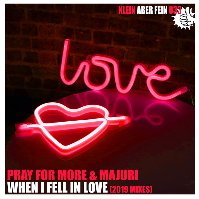 When I Fell In Love (2019 Mixes)