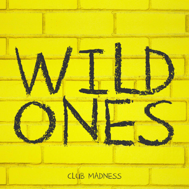 Wild Ones - Extended Edition