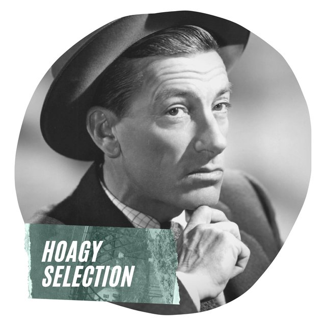 Hoagy Selection
