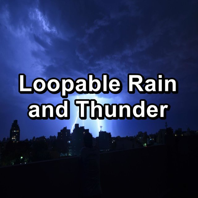Loopable Rain and Thunder