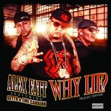 Why Lie? (feat. Getto, Eme Carrion)