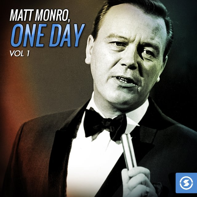 Matt Monro, One Day, Vol. 1