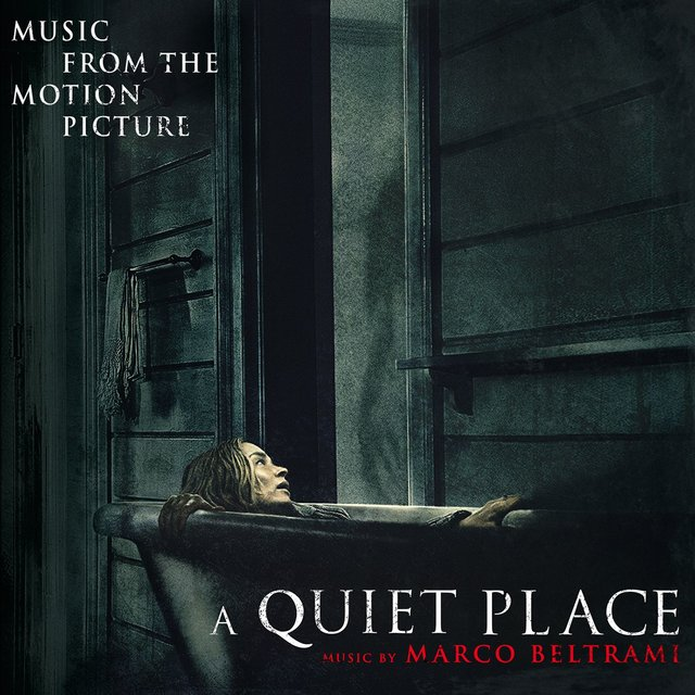 A Quiet Place (Original Motion Picture Soundtrack)