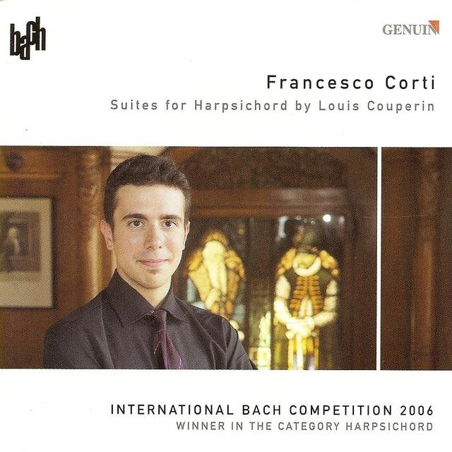 Couperin, L.: Suites in C Major / E Minor / A Minor / F Major (International Bach Competition 2006, Winner in the Category Harpsichord)