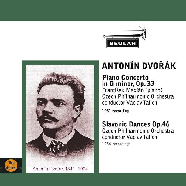 Dvořák: Piano Concerto in G Minor, Op. 33 - Slavonic Dances, Op. 46
