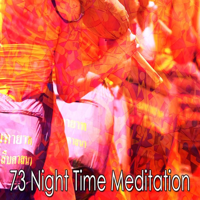 73 Night Time Meditation