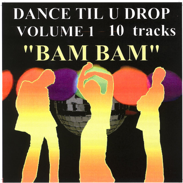 Dance Til U Drop (Volume 1)