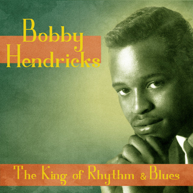 The King of Rhythm & Blues (Remastered)
