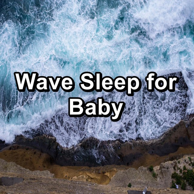 Wave Sleep for Baby