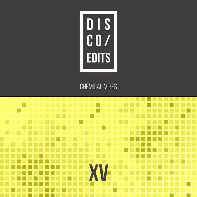 Disco Edits - Vol.XV