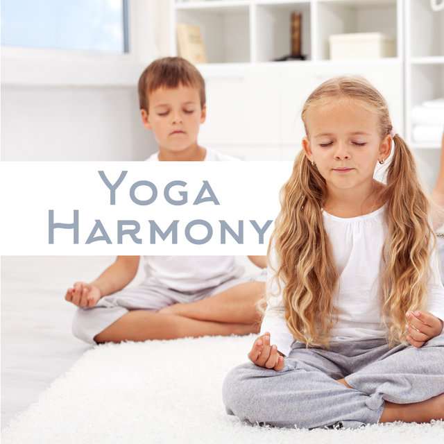 Yoga Harmony: Deep Ambient New Age Music