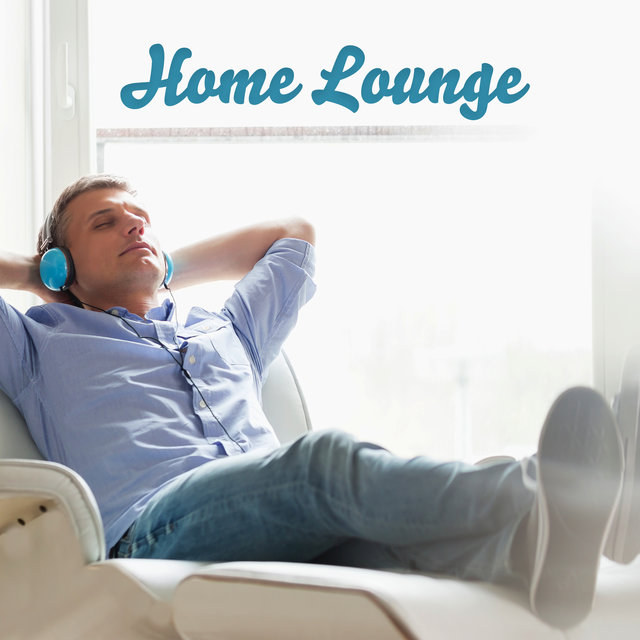 Home Lounge: Relaxing Jazz Background Music