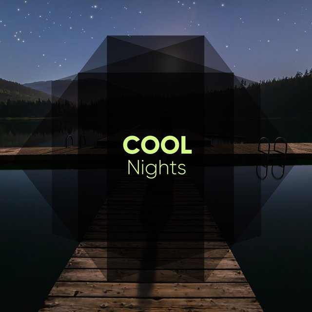 # Cool Nights