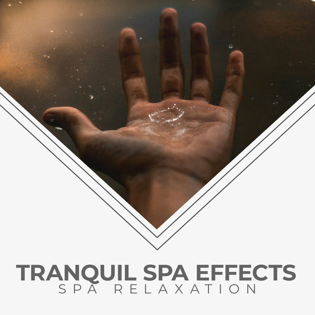 Tranquil Spa Effects