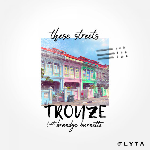 These Streets (feat. Brandyn Burnette)