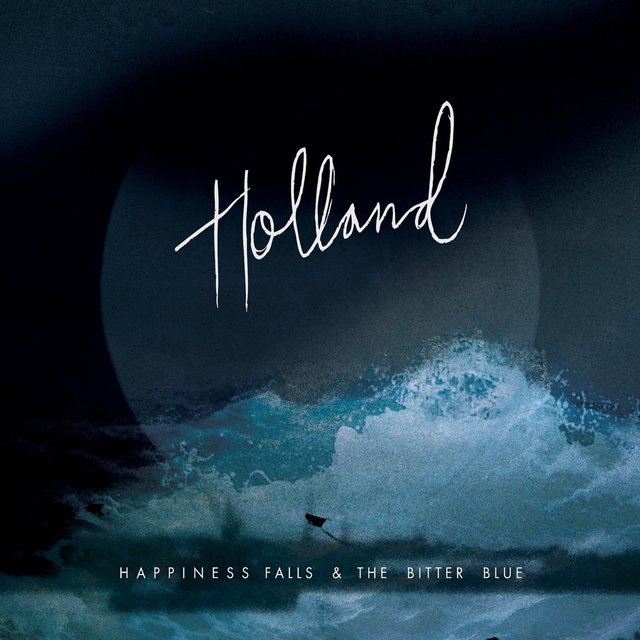 Happiness Falls & The Bitter Blue