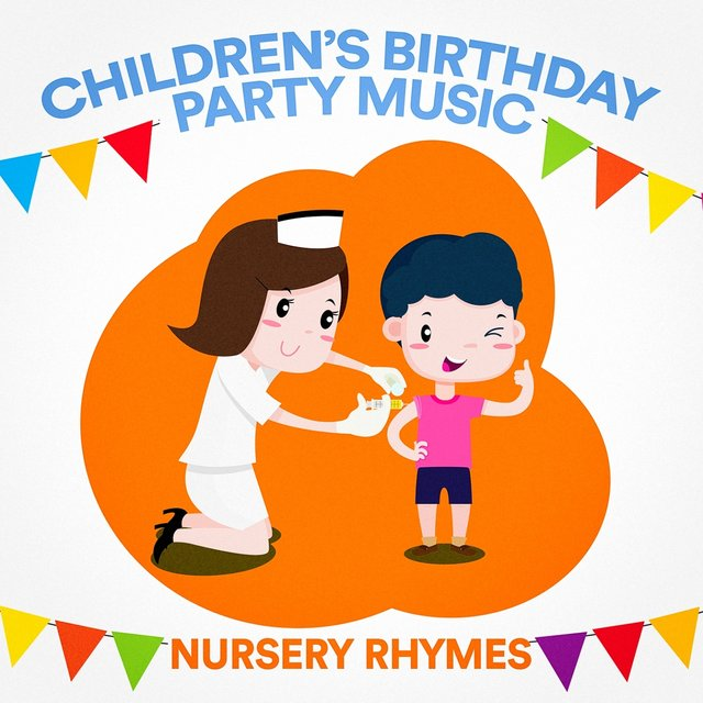 Children's Birthday Party Music (Nursery Rhymes)