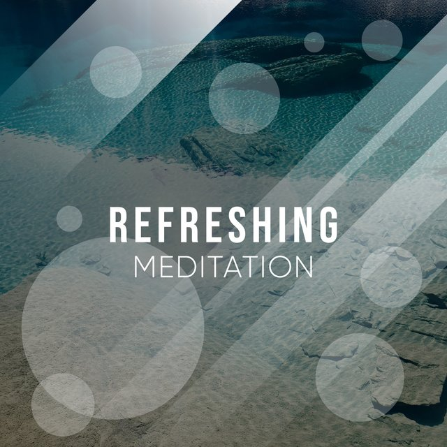 # 1 Album: Refreshing Meditation