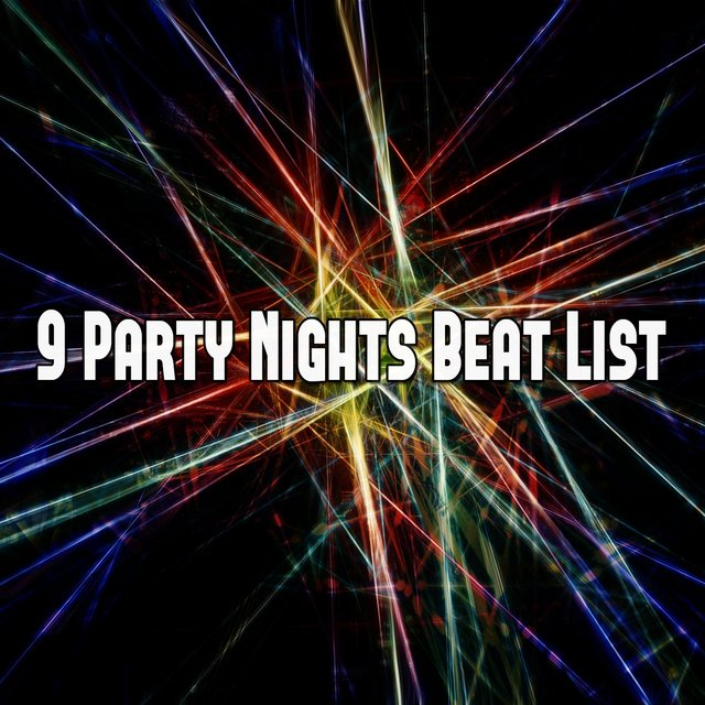 9 Party Nights Beat List
