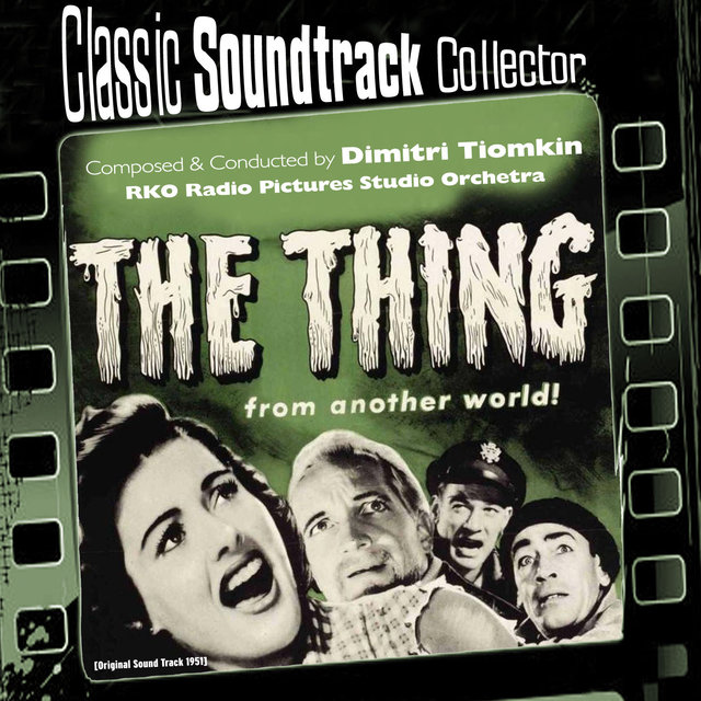 The Thing from Another World (Original Soundtrack) [1951]