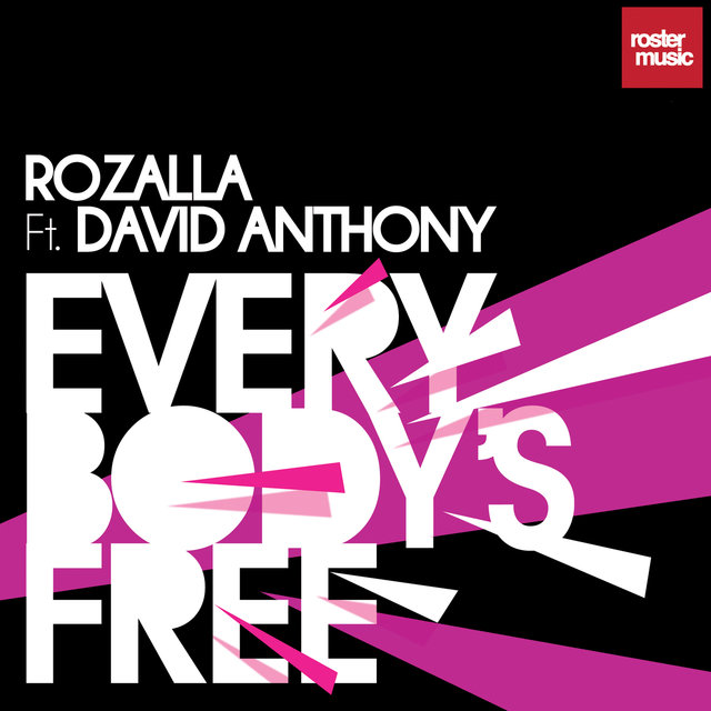 Everybody's Free (feat. David Anthony)