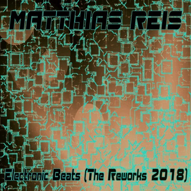 Electronic Beats (The Reworks 2018)