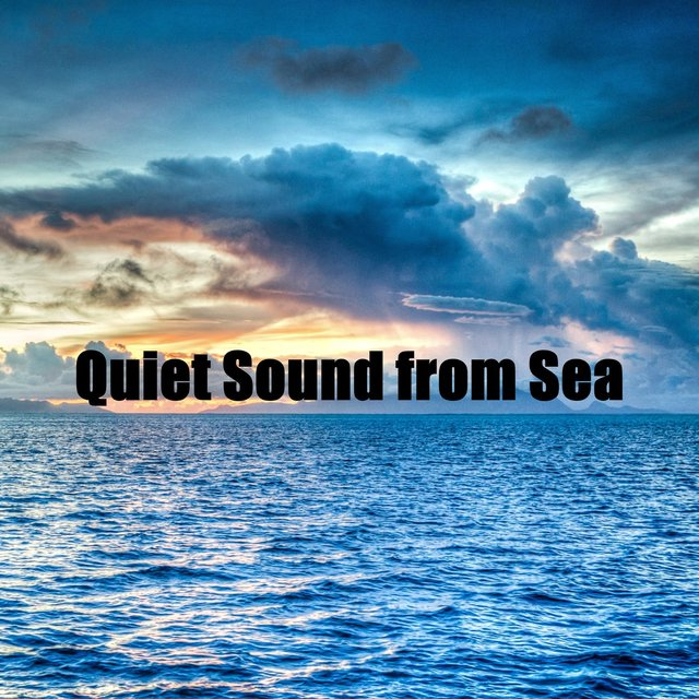 Quiet Sound from Sea
