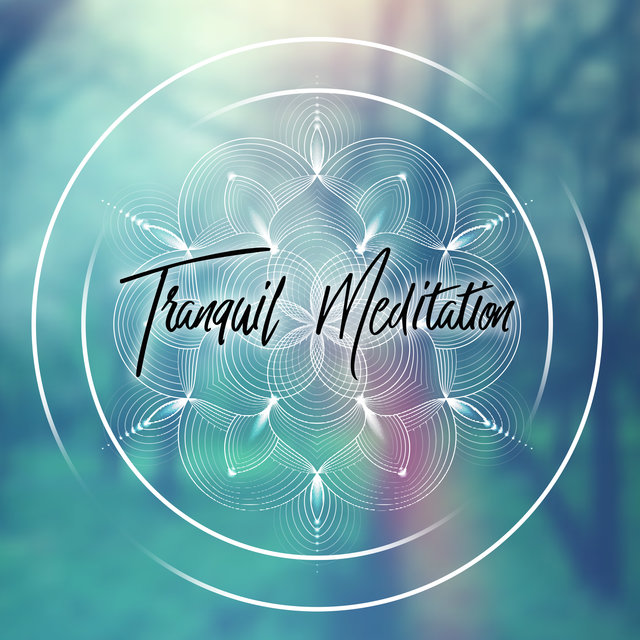 Tranquil Meditation - Inner Balance and Harmony, Deep Meditation, Rest, Ambient Yoga, Deep Mindfulness