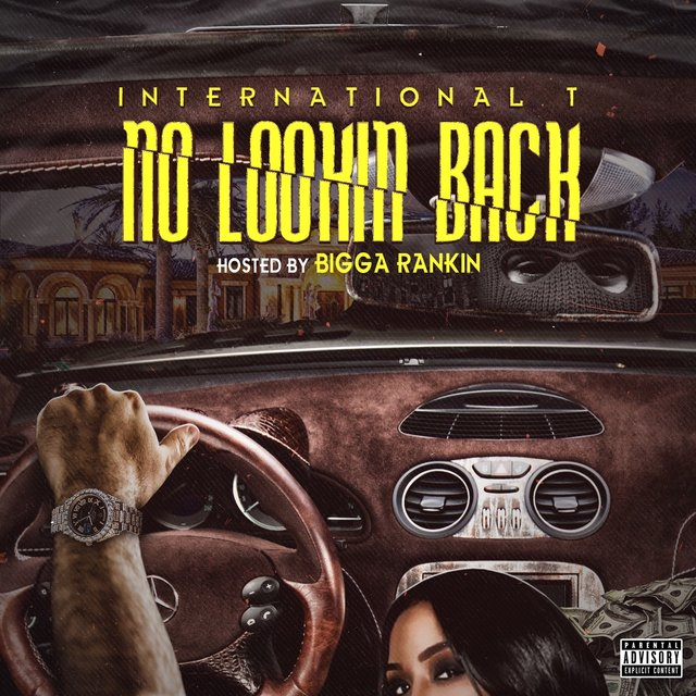 No Lookin Back: Hosted by Bigga Rankin