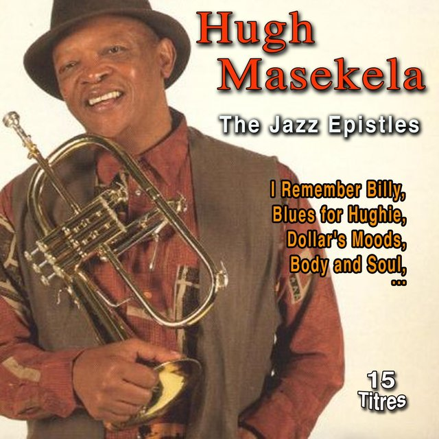 Hugh Masekela the Jazz Epistles