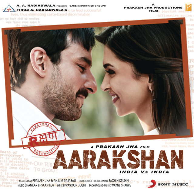 Aarakshan (Original Motion Picture Soundtrack)
