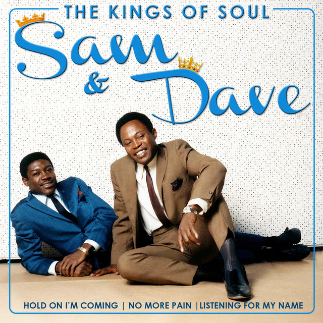 The Kings of Soul. Sam & Dave