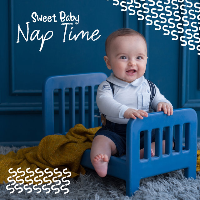 Sweet Baby Nap Time - Mesmerizing Collection of Soothing New Age Songs Dedicated to Babies, Beautiful Dream, Self Hipnose, Toddlers