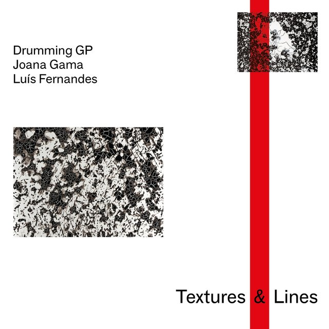 Cover art for album Textures & Lines by Drumming GP, Joana Gama, Luís Fernandes