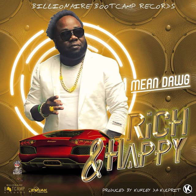 Rich and Happy (feat. Mean Dawg) - Single