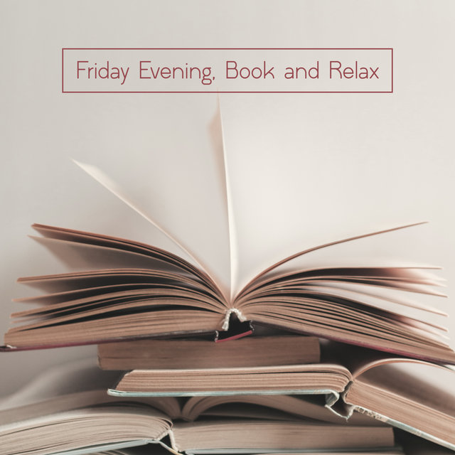 Friday Evening, Book and Relax – Nice Instrumental Jazz Ideal for Recharging Your Battery Over the Weekend