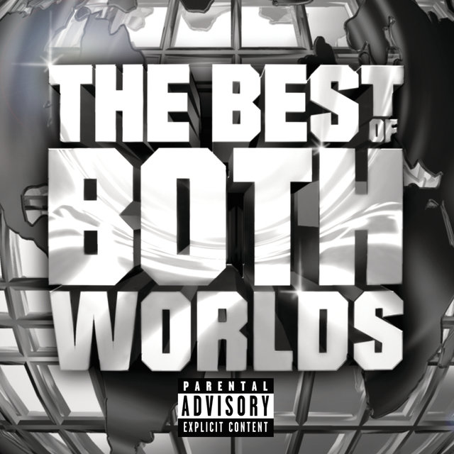 Cover art for album The Best Of Both Worlds by JAY-Z