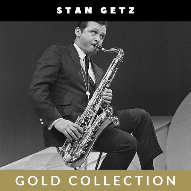 Stan Getz - Gold Collection