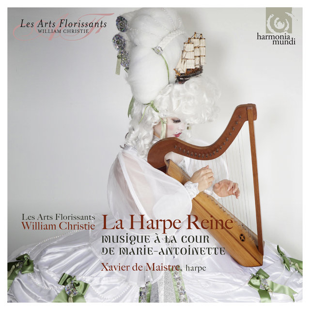 La Harpe Reine: Concertos for Harp at the Court of Marie-Antoinette