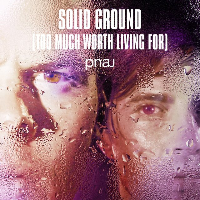 Solid Ground (Too Much Worth Living For) [Remixes]