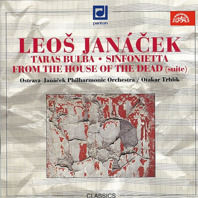 Janáček: Taras Bulba, Sinfonietta, From the House of the Dead
