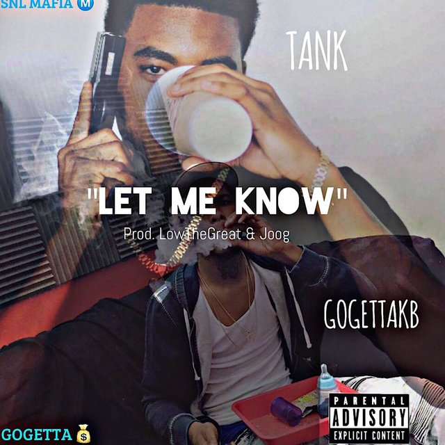 Let Me Know Something (feat. GoGetta.Kb)