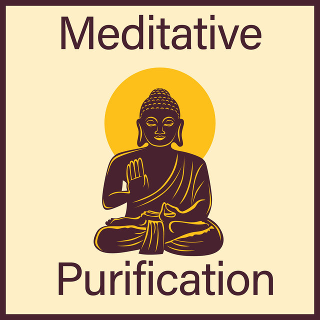 Meditative Purification – Meditation Music Zone, Buddhist Meditation, Mantra, Inner Focus, Deep Balance, Zen