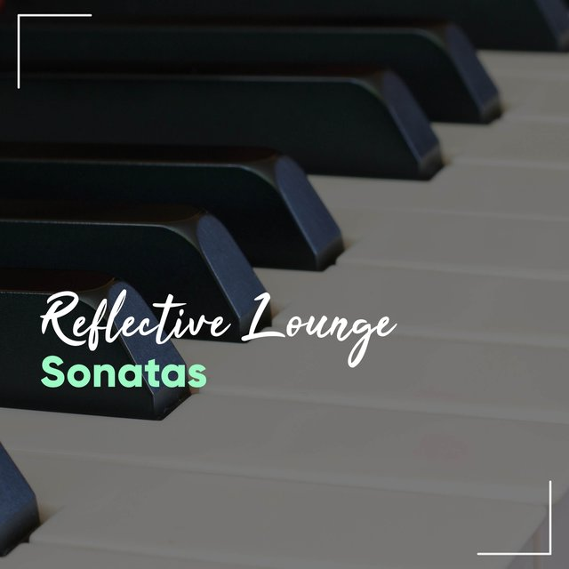 Reflective Lounge Grand Piano Sonatas